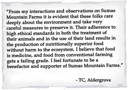 From my interactions and observations on Sumas Mountain Farms it is evident that these folks care deeply about the environment and take very careful measures to preserve it.